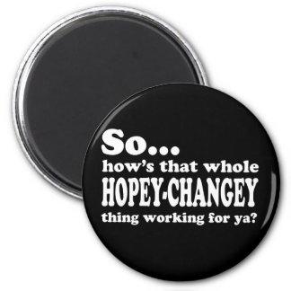 Cosa de Hopey-Changey Imán Redondo 5 Cm