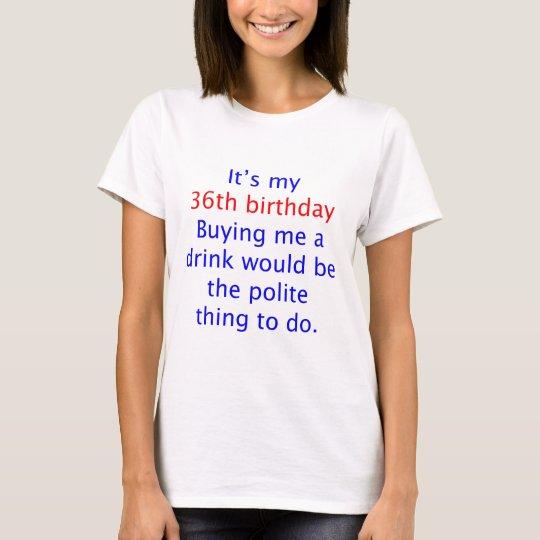 Cosa educada 36 a hacer camiseta