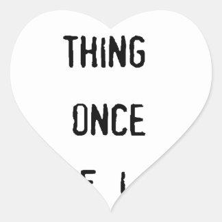 cosa tryany i una vez dos veces si tengo gusto de pegatina en forma de corazón