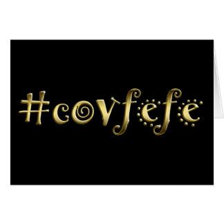 ¡#covfefe! tarjeta