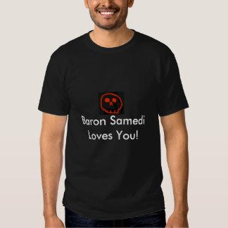 Cráneo rojo: ¡Barón Samedi Loves You! Camisetas