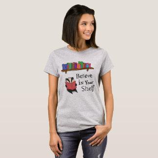 Crea en su estante - camiseta