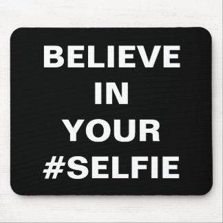 Crea en su #Selfie divertido Alfombrillas De Ratón