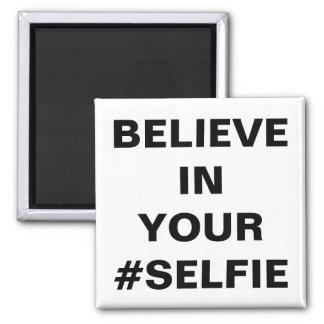 Crea en su #Selfie divertido Imán Cuadrado
