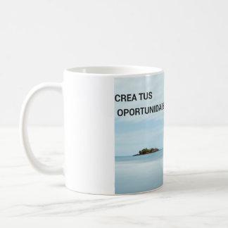 Crea tus oportunidades taza de café