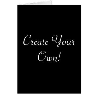 Cree su propio negro tarjeta de felicitación