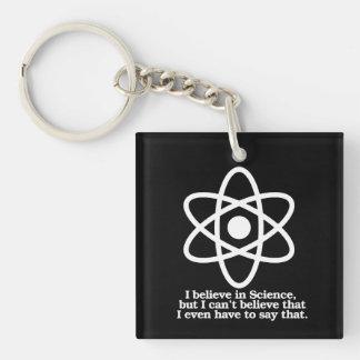 Creo en ciencia pero mí no puedo creer que tengo llavero