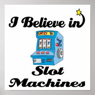 creo en máquinas tragaperras póster