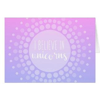 Creo en tarjeta de felicitación de los unicornios