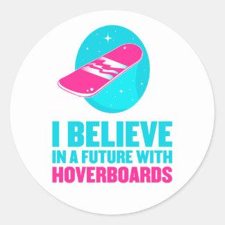 Creo en un futuro con hoverboards pegatina redonda