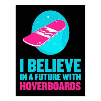 Creo en un futuro con hoverboards postal