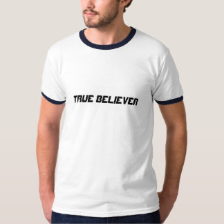 Creyente verdadero camiseta