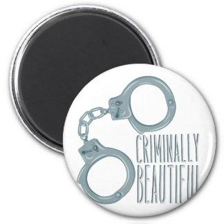 Criminal hermoso imán