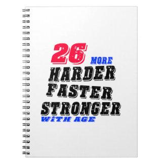 Cuaderno 26 más fuertes más rápidos más duros con edad