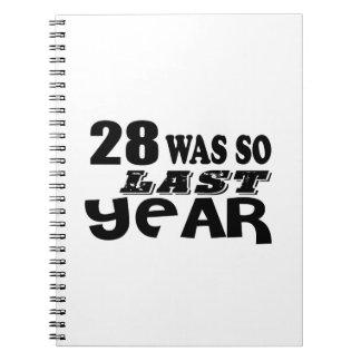 Cuaderno 28 estaban tan así que el año pasado los diseños