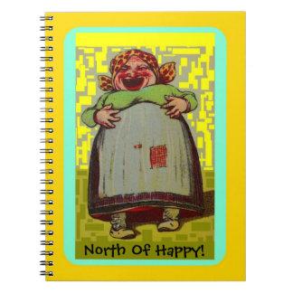 Cuaderno Al norte de señora de risa feliz Journal del