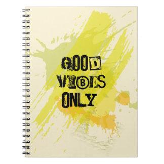 """Cuaderno """"Buena sensación solamente. """"Citas que elevan"""