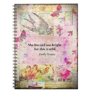 Cuaderno CITA de BRONTE que ella quemó demasiado brillante