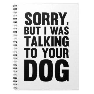 Cuaderno El hablar con su perro