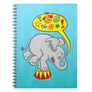 Cuaderno Elefante enojado del circo que dice malas palabras