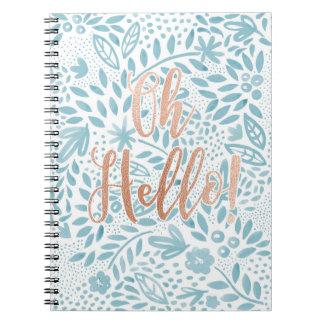 Cuaderno Cuaderno espiral oh hola de la cita floral azul de