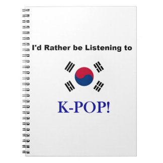 Cuaderno ¡Estaría escuchando bastante KPOP!