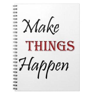 Cuaderno Haga que las cosas suceden