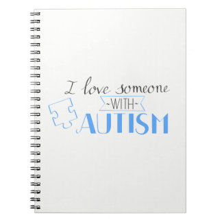 Cuaderno I love someone with autism