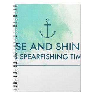 Cuaderno La subida y lo brilla es tiempo de Spearfishing
