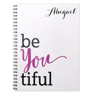 Cuaderno mensaje inspirado beYOUtiful personalizado