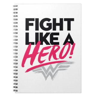 Cuaderno Mujer Maravilla - lucha como un héroe