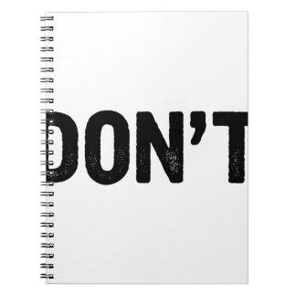 Cuaderno No haga