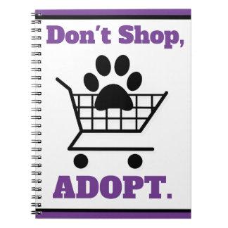 Cuaderno No haga compras adoptan