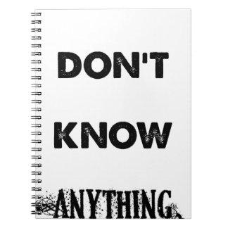 Cuaderno No sé cualquier cosa