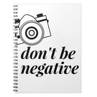 Cuaderno No sea camisa negativa de la fotografía