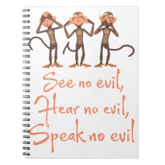 Cuaderno No vea ningún mal - no oír ningún mal - no hablar