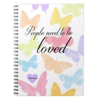 "Cuaderno Notebook ""People need to be loved"""