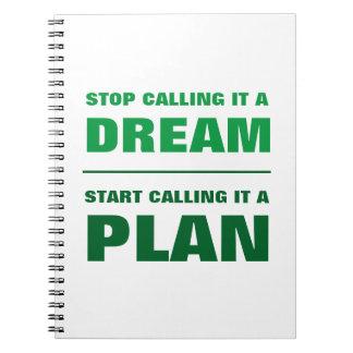 Cuaderno Pare el llamar de sueño, comience a llamar el