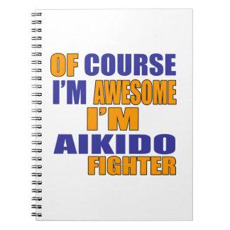 Cuaderno Por supuesto soy combatiente del Aikido