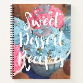 Cuaderno Recetas dulces del postre para las tortas,