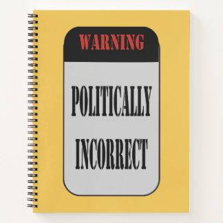 Cuaderno Señal de peligro político incorrecta