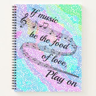"""Cuaderno """"Si la música sea la comida del amor"""" -"""