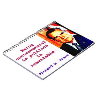 Cuaderno Siendo polémico en la política - Richard Nixon .jp