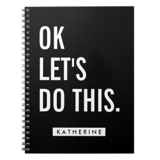 Cuaderno Su AUTORIZACIÓN conocida del | nos dejó hacer esto
