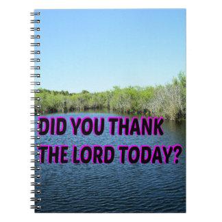 Cuaderno ¿Usted agradeció al señor Today?