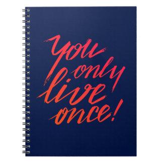 Cuaderno ¡Usted vive solamente una vez! Azul