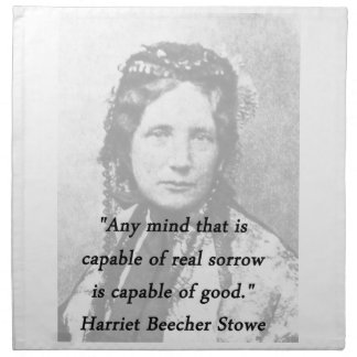 Cualquie mente - Harriet Beecher Stowe Servilleta De Tela