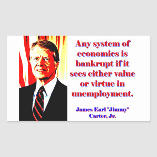 Cualquie sistema de economía - Jimmy Carter Pegatina Rectangular