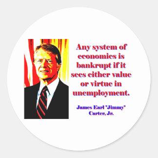 Cualquie sistema de economía - Jimmy Carter Pegatina Redonda