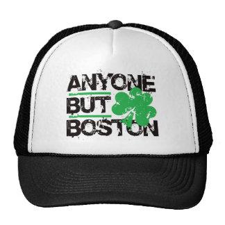 ¡Cualquier persona pero Boston! Gorros Bordados